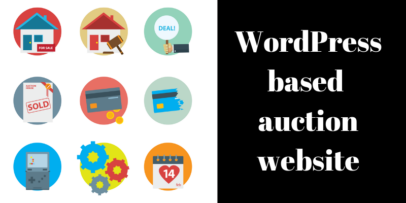 How to make a WordPress based auction website.