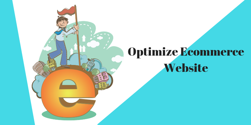 Optimize Ecommerce Website