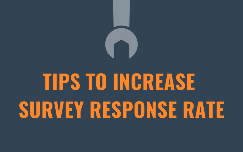 Tips To Increase Survey Response Rate